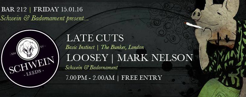 Late Cuts & residents @ 212, Leeds – 15/01/16
